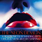 The Neon Demon (Original Motion Picture Soundtrack) (2-LP Set, Blue/Green Vinyl, Includes Download)