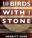 10 Birds with 1 Stone, Merritt Sher, 0977441059