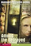 Among the Betrayed, Margaret Peterson Haddix, 0689864809