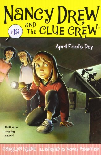 April Fool's Day (Nancy Drew and the Clue Crew - Best Fools Day April