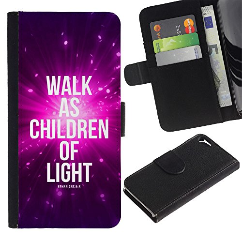EuroCase - Apple Iphone 5 / 5S - WALK AS CHILDREN OF LIGHT - EPHENSIANS 5:8 - Cuir PU Coverture Shell Armure Coque Coq Cas Etui Housse Case Cover