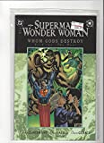 Superman, Wonder Woman : Whom Gods Destroy, Book Three, The Gift