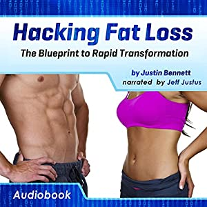 Hacking Fat Loss Audiobook