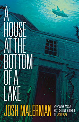 Book Cover: A House at the Bottom of a Lake