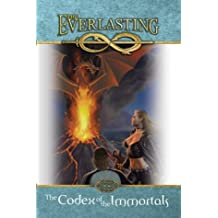 The Codex of the Immortals: The Everlasting