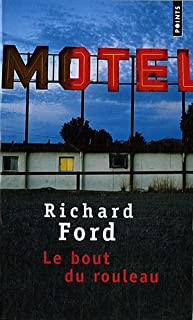 Le bout du rouleau, Ford, Richard