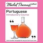 Michel Thomas Method: Portuguese Introductory Course   Virginia Catmur