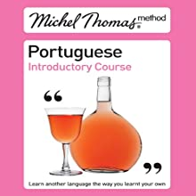 Michel Thomas Method: Portuguese Introductory Course Audiobook by Virginia Catmur Narrated by Virginia Catmur, Paulo Santos