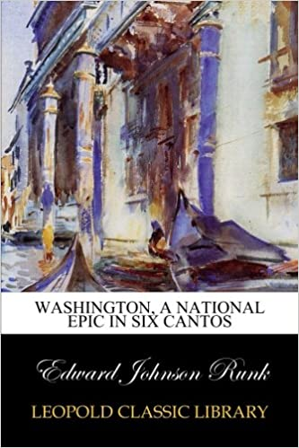 Washington, a national epic in six cantos