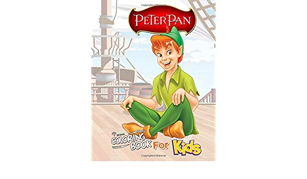 Peter Pan Coloring Book For Kids Cartoons Quarantine Stress Relief Coloring Book With 60 Peter Pan High Quality Designs Books Vato Print 9798649607438 Amazon Com Books