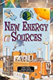 New Energy Sources, Nigel Hawkes, 0761312129