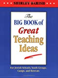 The Big Book of Great Teaching Ideas, Shirley Barish, 0807405558