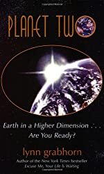 Planet Two: Earth in a Higher Dimension...Are You Ready?