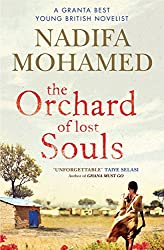 The Orchard of Lost Souls by Nadifa Mohamed (2014-07-17)