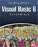 Visual Basic 6 SuperBible, David Jung and John D. Conley, 0672314134