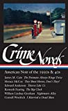 img - for Crime Novels: American Noir of the 1930s and 40s: The Postman Always Rings Twice / They Shoot Horses, Don't They? / Thieves Like Us / The Big Clock / ... a Dead Man (Library of America) (Vol 1) book / textbook / text book