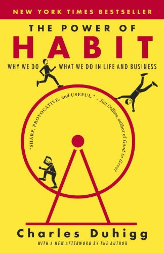 The Power of Habit: Why We Do What We do in Life and Business cover