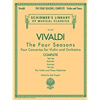 The Four Seasons - Complete Edition: Schirmer Library of Classics Volume 2047: Complete Violin