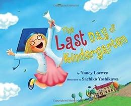 Last Day Kindergarten Nancy Loewen ebook product image