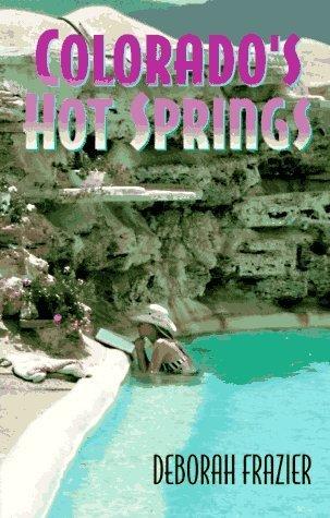 Colorado's Hot Springs (The Pruett Series) by Deborah Frazier - Malls Shopping Colorado Springs