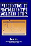 img - for Introduction to Photorefractive Nonlinear Optics book / textbook / text book