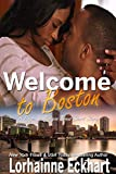Welcome to Boston: A Paige and Morgan Short Story (The Friessens Book 18)