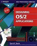 Designing OS-2 Applications, David E. Reich, 047158889X