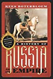 A History of Russia and Its Empire, Boterbloem, Kees and Usitalo, Steven A., 0742568393