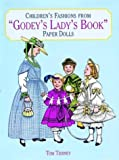 Children's Fashions from Godey's Lady's Book Paper Dolls, Tom Tierney, 048629594X