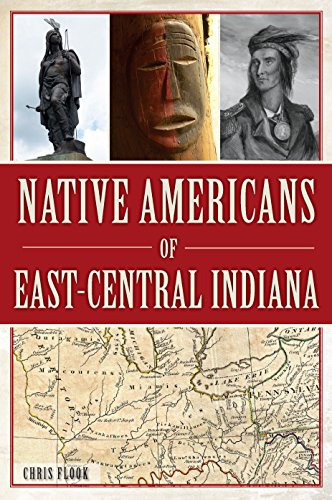 Native Americans of East-Central Indiana (American Heritage)