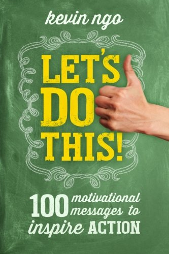 Download Let's Do This!: 100 Motivational Messages to Inspire Action PDF