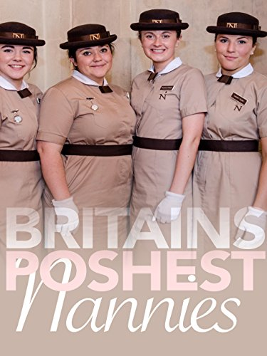 Britain's Poshest Nannies