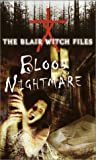 Blood Nightmare (The Blair Witch Files, Case File 4)