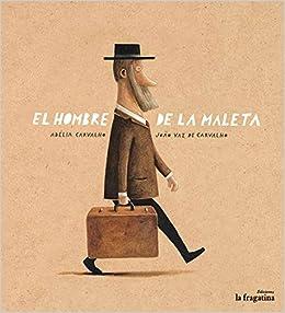 El hombre de la maleta (Lo Mullarero) (Spanish Edition ...