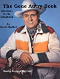 The Gene Autry Book, David Rothel, 094401903X