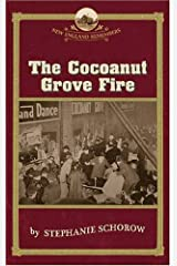 The Cocoanut Grove Fire (New England Remembers) Paperback