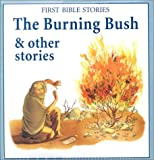 The Burning Bush and Other Stories, Lorenz Editors, 0754808807