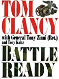 Battle Ready, Tom Clancy and Tony Zinni, 1587247216