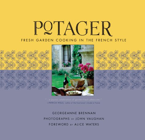 Read Online Potager: Fresh Garden Cooking in the French Style PDF