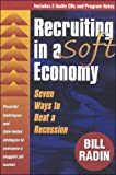 img - for Recruiting in a Soft Economy book / textbook / text book