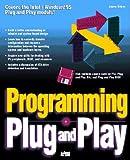 Programming Plug and Play, Kelsey, Jim, 0672307030