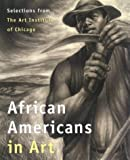 : African Americans in Art: Selections from the Art Institute of Chicago