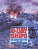 img - for D-Day Ships: The Allied Invasion Fleet, June 1944 book / textbook / text book