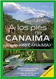 Deep into Canaima / A los pies de Canaima