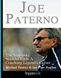 Joe Paterno: Sandusky Scandal End A Coaching Legend's Career