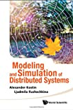 Modeling and Simulation of Distributed Systems, Ljudmi and Alexander Kostin, 9814291676