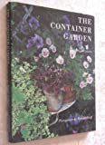 The Container Garden, Nigel Colborn and Random House Value Publishing Staff, 051712114X