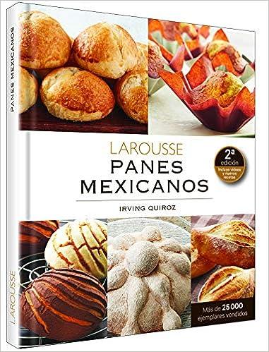 Panes Mexicanos (Spanish Edition): Irving Quiroz ...
