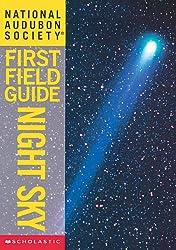 National Audubon Society First Field Guide: Night Sky (Audubon Guides)
