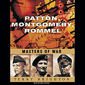 Patton, Montgomery, Rommel Audiobook